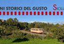 Al via il treno storico del gusto. La prima tappa partirà da Siracusa sabato 27 aprile. 87 i Comuni siciliani coinvolti.